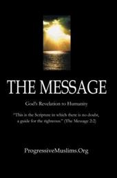 The Message: A Translation of the Final Revealed Scripture
