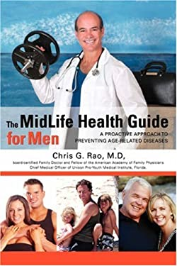 The Midlife Health Guide for Men 9780595421763