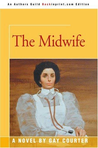 The Midwife 9780595282807