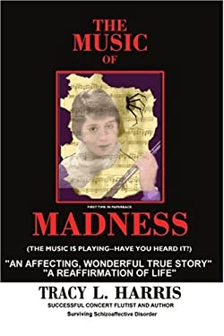 The Music of Madness 9780595212569
