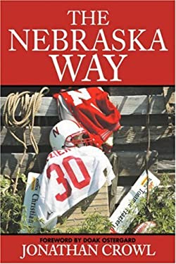 The Nebraska Way 9780595710584