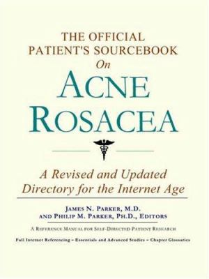 The Official Patient's Sourcebook on Acne Rosacea 9780597832123