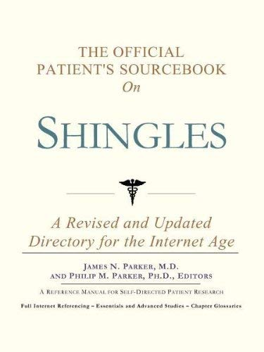 The Official Patient's Sourcebook on Shingles: A Revised and Updated Directory for the Internet Age 9780597834417