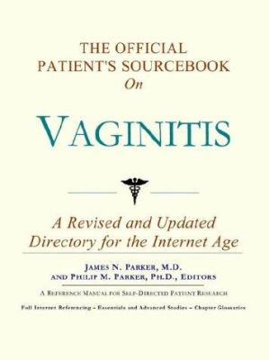 The Official Patient's Sourcebook on Vaginitis 9780597831508