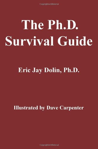 The PH.D. Survival Guide 9780595350308