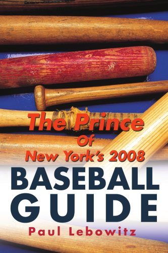 The Prince of New York's 2008 Baseball Guide 9780595494347