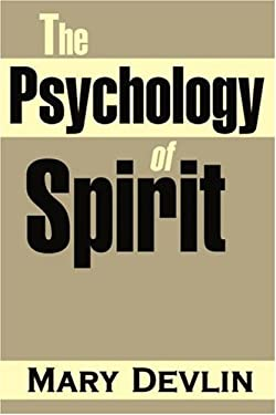 The Psychology of Spirit 9780595161393
