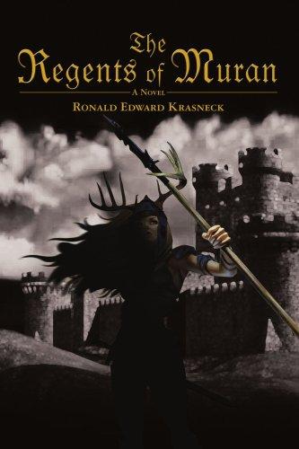 The Regents of Muran 9780595417346