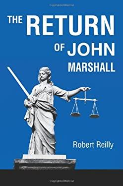 The Return of John Marshall 9780595345465