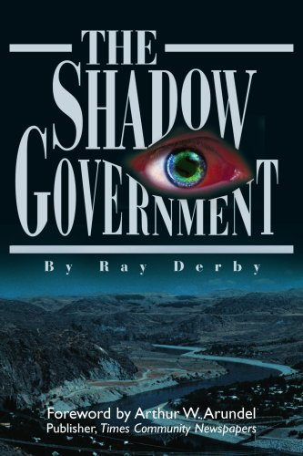 The Shadow Government 9780595234684