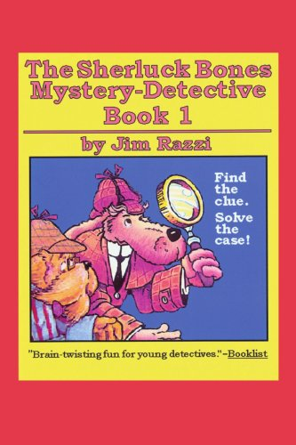 The Sherluck Bones Mystery-Detective Book 1 9780595290888