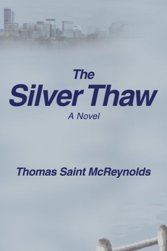 The Silver Thaw 9780595418213