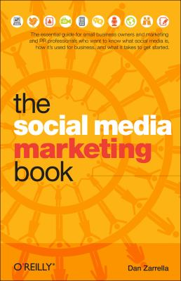 The Social Media Marketing Book 9780596806606