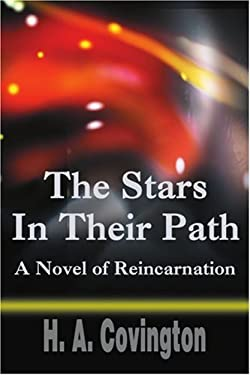 The Stars in Their Path: A Novel of Reincarnation 9780595213061