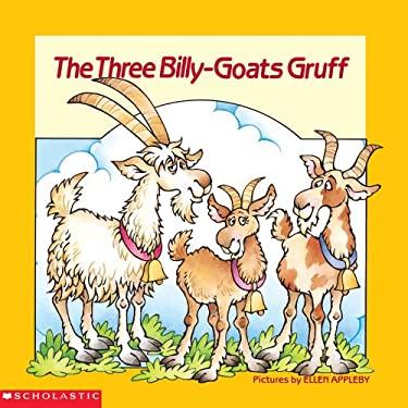 The Three Billy-Goats Gruff by Ellen Appleby - Reviews, Description ...: www.betterworldbooks.com/the-three-billy-goats-gruff-id-0590411217...
