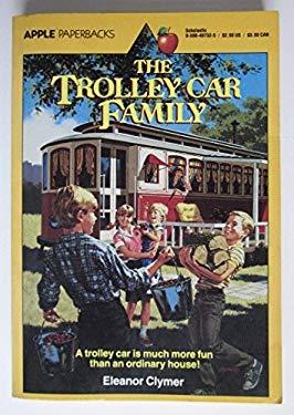 The Trolly Car Family: Eleanor Clymer