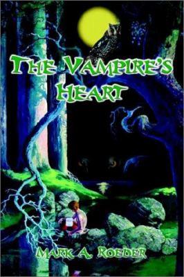 The Vampire's Heart 9780595225644