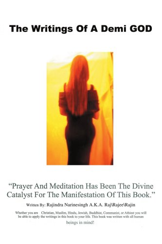 The Writings of a Demi God 9780595435746