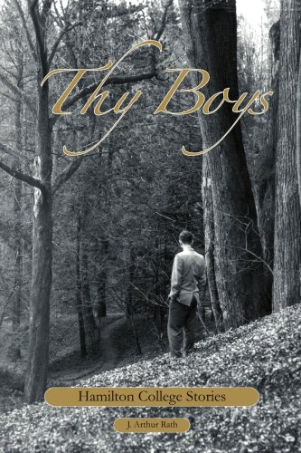 Thy Boys: Hamilton College Stories 9780595457489