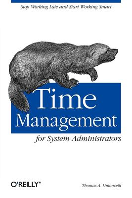 Time Management for System Administrators 9780596007836
