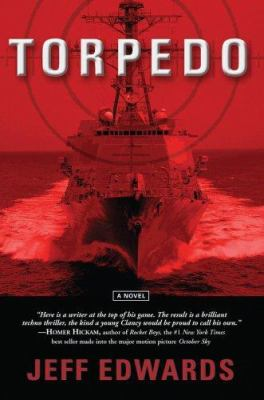 Torpedo: A Surface Warfare Thriller 9780595675234