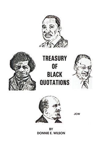 Treasury of Black Quotations 9780595326211