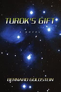 Turok's Gift 9780595385522