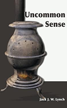 Uncommon Sense 9780595095162