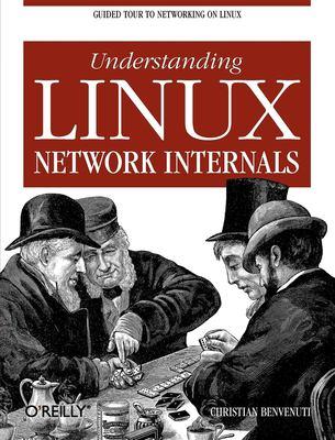Understanding Linux Network Internals 9780596002558