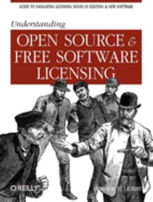 Understanding Open Source & Free Software Licensing 9780596005818