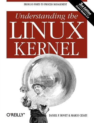 Understanding the Linux Kernel 9780596005658