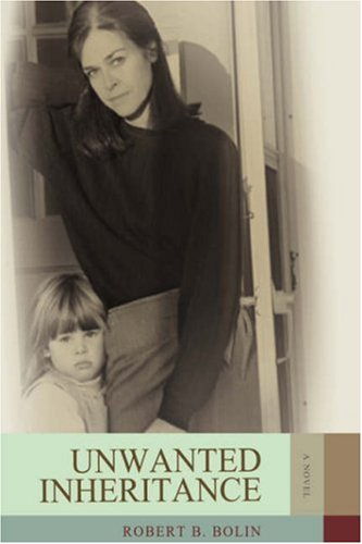 Unwanted Inheritance 9780595686889