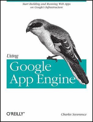 Using Google App Engine 9780596800697