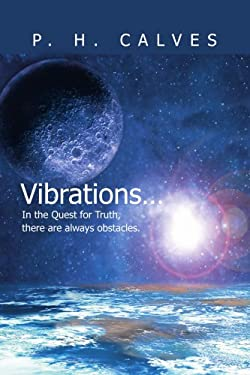 Vibrations... 9780595271399