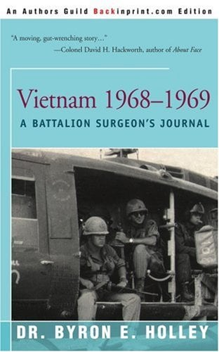 Vietnam 1968-1969: A Battalion Surgeon's Journal