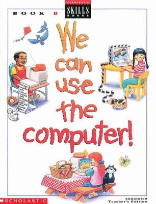 We Can Use Computers 9780590495493