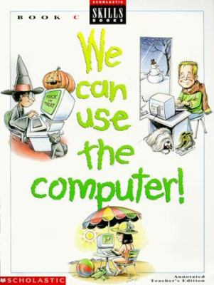 We Can Use Computers 9780590495509