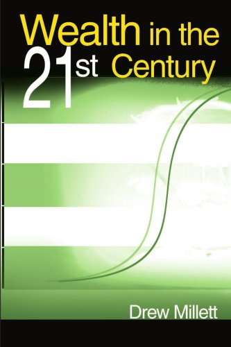 Wealth in the 21st Century 9780595147045