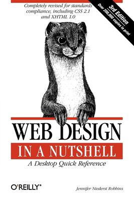 Web Design in a Nutshell: A Desktop Quick Reference - 3rd Edition