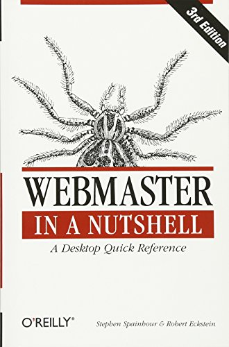 Webmaster in a Nutshell, 3rd Edition 9780596003579