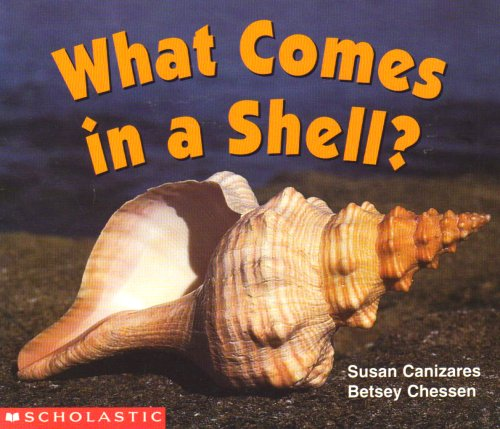 What Comes in a Shell (Science Emergent Reader) 9780590638784