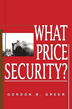 What Price Security? 9780595357925