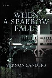 When a Sparrow Falls 2163563