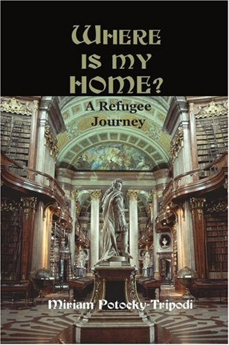 Where is My Home?: A Refugee Journey 9780595122882