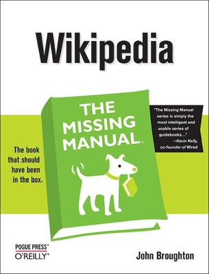 Wikipedia: The Missing Manual 9780596515164