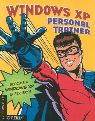 Windows XP Personal Trainer [With CDROM] 9780596008628