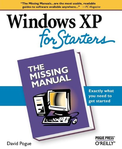 Windows XP for Starters: Exactly What You Need to Get Started 9780596101558