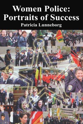 Women Police: Portraits of Success 9780595320752