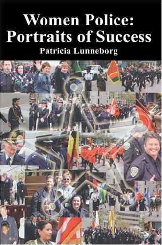 Women Police: Portraits of Success 9780595664740