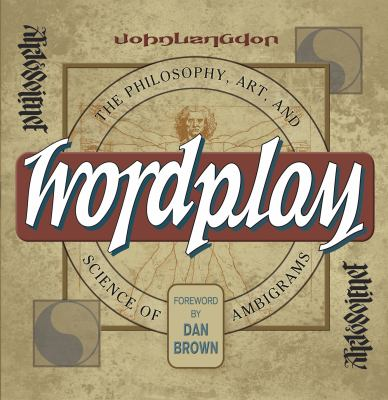 Wordplay: The Art and Science of Ambigrams 9780593063750